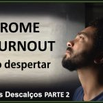 burnout, stress, despertar